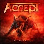 """""""Blind Rage"""" – Accept"""