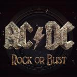 """Rock Or Bust"""" – ACDC"""