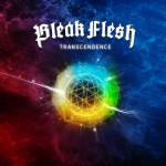 BleakFlesh – Transcendence