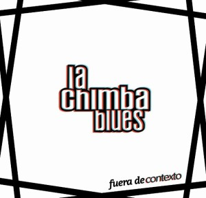 La Chimba Blues