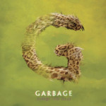 CD Review | Garbage – Strange Little Birds (2016)