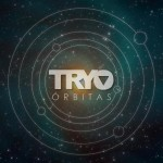 "CD Review |Tryo – ""Órbitas"" (2016)"