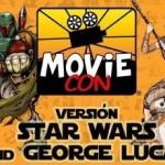 """Se viene la """"Movie Con"""" edición Star Wars"""