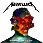 "CD Review | Metallica – ""Hardwired to Self-Destruct"" (2016)"