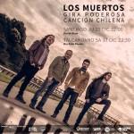 """Los Muertos: Se acerca el final de la gira """"Poderosa Canción Chilena"""""""