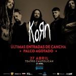 Korn: Se agotan las primeras locaciones