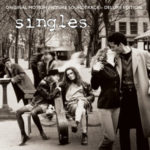 CD Review | Varios Artistas – Singles Original Motion Picture Soundtrack – Deluxe Edition (2017)