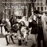 CD Review | Varios Artistas – Singles Original Motion Picture Soundtrack – Deluxe Edition (2017)