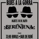 Blues a la Gorra: BERENJENA en Vivo
