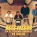 Ases Falsos fija nuevo show en el Teatro Cariola